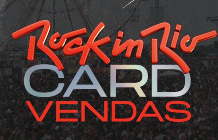 Rock in Rio Card 2022 começa a venda hoje.